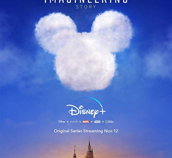 """""""The Imagineering Story"""" The Best Disney+ Original Series for any Disney Parks Fan"""